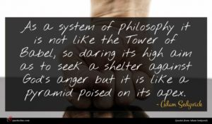 Adam Sedgwick quote : As a system of ...