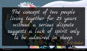 A. P. Herbert quote : The concept of two ...