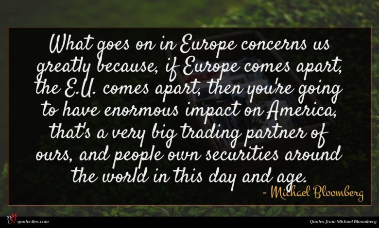 Photo of Michael Bloomberg quote : What goes on in …
