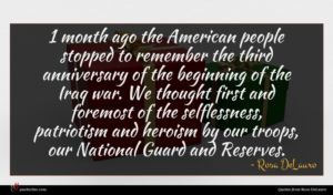 Rosa DeLauro quote : month ago the American ...
