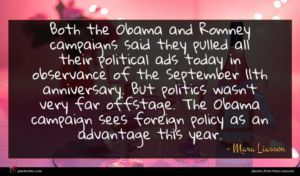 Mara Liasson quote : Both the Obama and ...