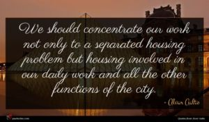 Alvar Aalto quote : We should concentrate our ...