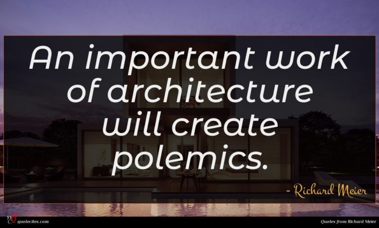 An important work of architecture will create polemics.
