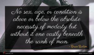 Bruce Barton quote : No sex age or ...