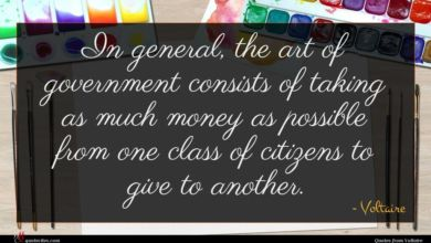 Photo of Voltaire quote : In general the art …