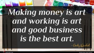 Photo of Andy Warhol quote : Making money is art …