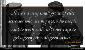 Amanda Peet quote : There's a very small ...