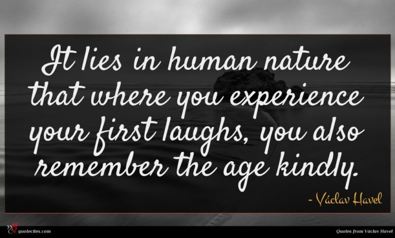 It lies in human nature that where you experience your first laughs, you also remember the age kindly.
