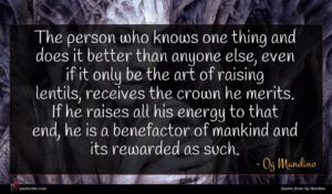 Og Mandino quote : The person who knows ...