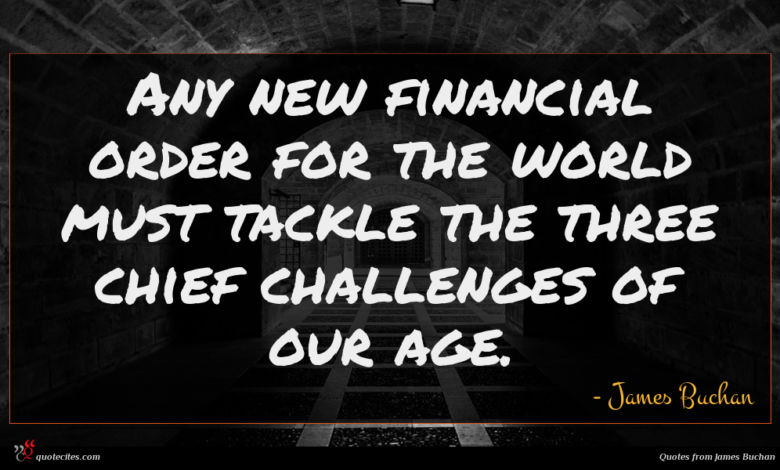 Any new financial order for the world must tackle the three chief challenges of our age.