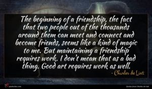 Charles de Lint quote : The beginning of a ...
