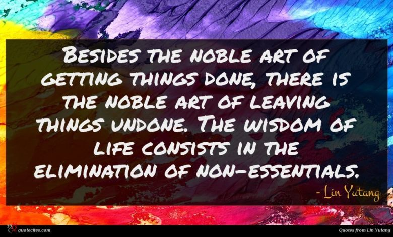 Photo of Lin Yutang quote : Besides the noble art …