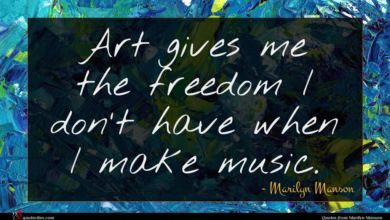 Photo of Marilyn Manson quote : Art gives me the …