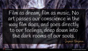 Ingmar Bergman quote : Film as dream film ...