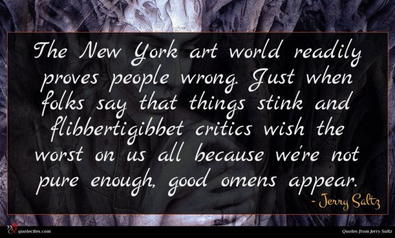 Photo of Jerry Saltz quote : The New York art …
