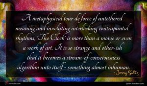 Jerry Saltz quote : A metaphysical tour de ...
