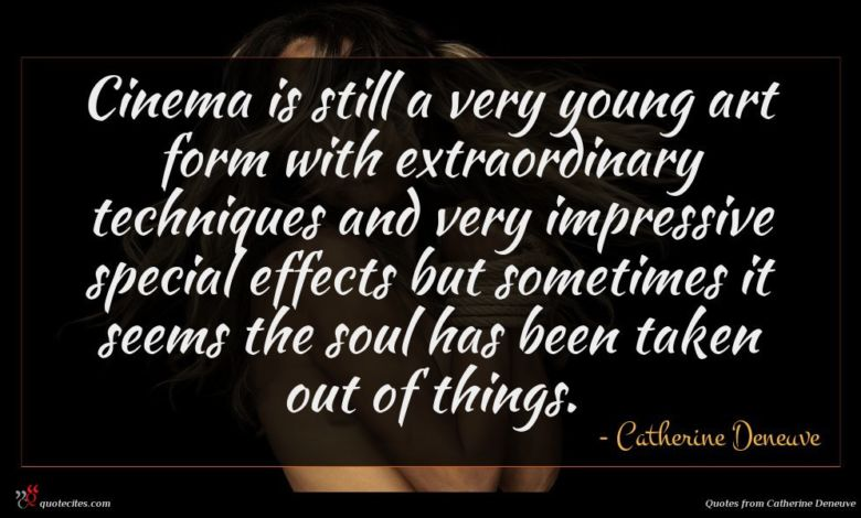 Cinema is still a very young art form with extraordinary techniques and very impressive special effects but sometimes it seems the soul has been taken out of things.