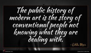 Golda Meir quote : The public history of ...