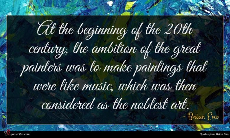 Photo of Brian Eno quote : At the beginning of …