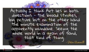Peter Hammill quote : Actually I think Art ...