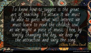 Henri Frederic Amiel quote : To know how to ...