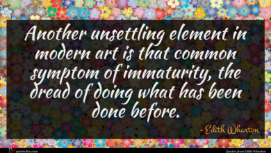 Photo of Edith Wharton quote : Another unsettling element in …