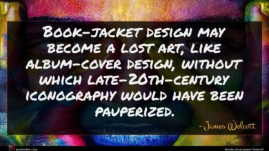 Photo of James Wolcott quote : Book-jacket design may become …