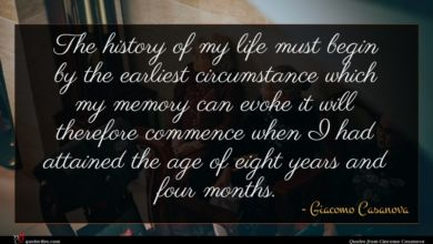 Photo of Giacomo Casanova quote : The history of my …