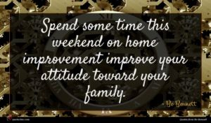 Bo Bennett quote : Spend some time this ...