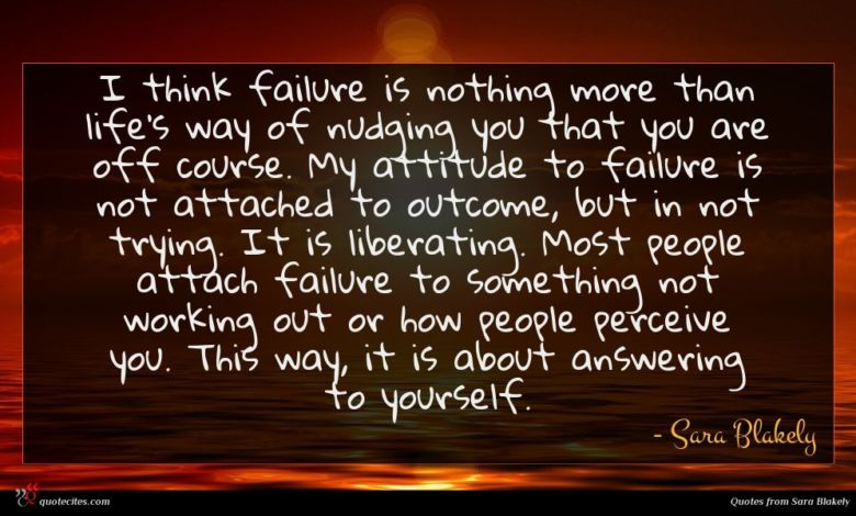 Photo of Sara Blakely quote : I think failure is …