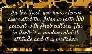 Youssou N'Dour quote : In the West you ...