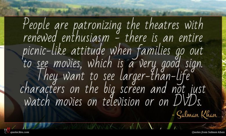 Photo of Salman Khan quote : People are patronizing the …