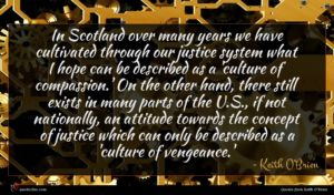 Keith O'Brien quote : In Scotland over many ...