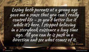 Jon Hamm quote : Losing both parents at ...