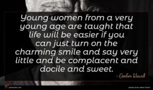 Amber Heard quote : Young women from a ...
