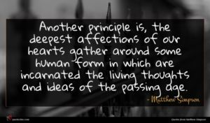 Matthew Simpson quote : Another principle is the ...