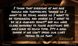 Jack Antonoff quote : I think that everyone ...