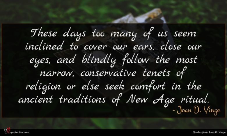These days too many of us seem inclined to cover our ears, close our eyes, and blindly follow the most narrow, conservative tenets of religion or else seek comfort in the ancient traditions of New Age ritual.