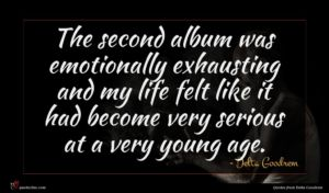 Delta Goodrem quote : The second album was ...