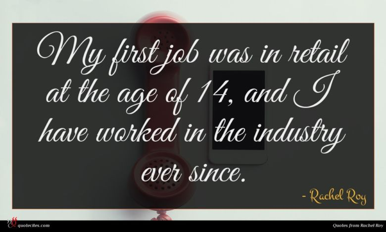 Photo of Rachel Roy quote : My first job was …