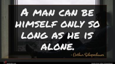 Photo of Arthur Schopenhauer quote : A man can be …