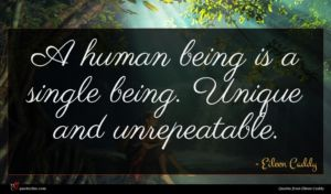 Eileen Caddy quote : A human being is ...