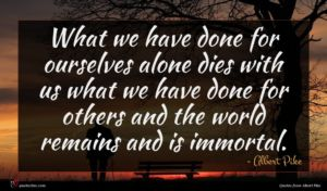 Albert Pike quote : What we have done ...