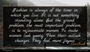 Coco Chanel quote : Fashion is always of ...