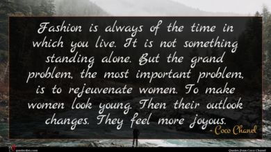 Photo of Coco Chanel quote : Fashion is always of …