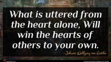 Photo of Johann Wolfgang von Goethe quote : What is uttered from …