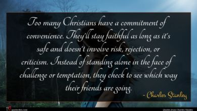 Photo of Charles Stanley quote : Too many Christians have …