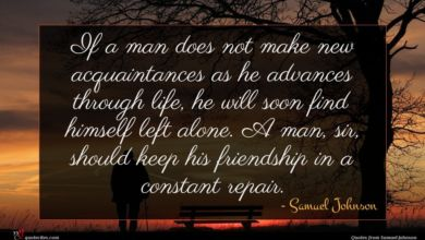 Photo of Samuel Johnson quote : If a man does …