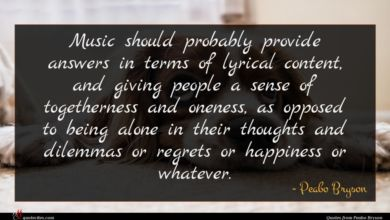 Photo of Peabo Bryson quote : Music should probably provide …