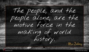 Mao Zedong quote : The people and the ...
